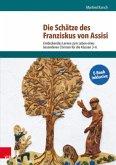 Die Schätze des Franziskus von Assisi
