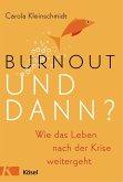 Burnout - und dann? (eBook, ePUB)