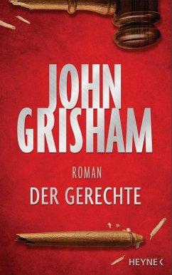 Der Gerechte (eBook, ePUB) - Grisham, John