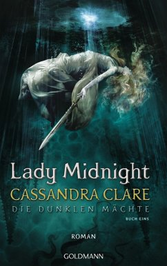 Lady Midnight / Die dunklen Mächte Bd.1 (eBook, ePUB) - Clare, Cassandra