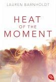 Heat of the Moment / Moment Bd.1 (eBook, ePUB)