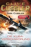 Die Kuba-Verschwörung / Dirk Pitt Bd.23 (eBook, ePUB)