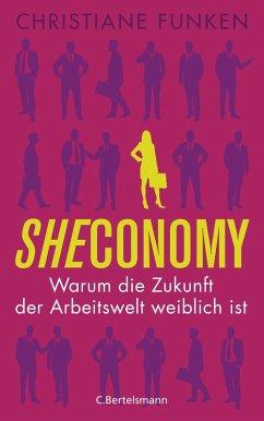 Sheconomy (eBook, ePUB) - Funken, Christiane