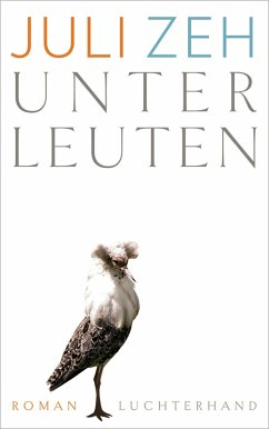 Unterleuten (eBook, ePUB) - Zeh, Juli