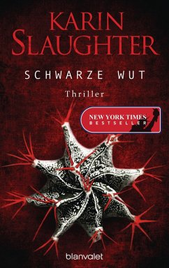 Schwarze Wut / Georgia Bd.5 (eBook, ePUB) - Slaughter, Karin