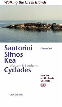 Santorini, Sifnos, Kea, Western & Southern Cyclades (englisch) - Graf, Dieter