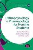 Pathophysiology & Pharmacology for Nursing Students