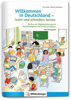 Willkommen in Deutschland - lesen und schreiben lernen - Kresse, Tina; McCafferty, Susanne