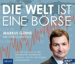 Die Welt ist eine Börse, Audio-CD