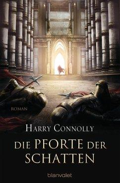 Die Pforte der Schatten / Der strahlende Weg Bd.1 (eBook, ePUB) - Connolly, Harry