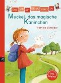 Muckel, das magische Kaninchen / Erst ich ein Stück, dann du Bd.32 (eBook, ePUB)