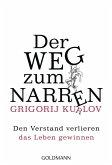 Der Weg zum Narren (eBook, ePUB)