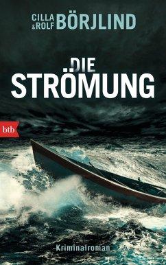 Die Strömung / Olivia Rönning & Tom Stilton Bd.3 (eBook, ePUB) - Börjlind, Cilla; Börjlind, Rolf