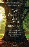 Der Weisheit der Natur lauschen (eBook, ePUB)