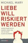 Liebe will riskiert werden (eBook, ePUB)