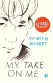 My take on me (eBook, ePUB)