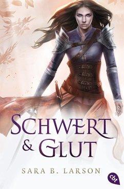 Schwert und Glut / Schwertkämpfer Bd.2