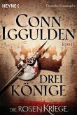 Drei Könige / Die Rosenkriege Bd.3 (eBook, ePUB)