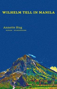 Wilhelm Tell in Manila - Hug, Annette