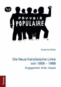Die Neue französische Linke von 1958 - 1968 - Götze, Susanne