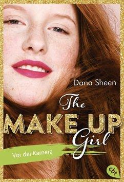 Vor der Kamera / The Make Up Girl Bd.2 (eBook, ePUB) - Sheen, Dana