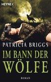 Im Bann der Wölfe / Alpha & Omega Bd.4 (eBook, ePUB)