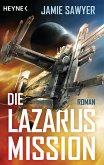 Die Lazarus-Mission / The Lazarus War Bd.1 (eBook, ePUB)