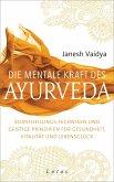 Die mentale Kraft des Ayurveda (eBook, ePUB)