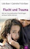 Flucht und Trauma (eBook, ePUB)