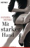 Mit starker Hand (eBook, ePUB)