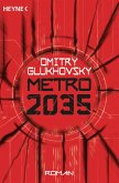 Metro 2035 / Metro Bd.3 (eBook, ePUB)