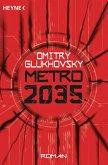 Metro 2035 / Metro Bd.3 (eBook, ePUB)