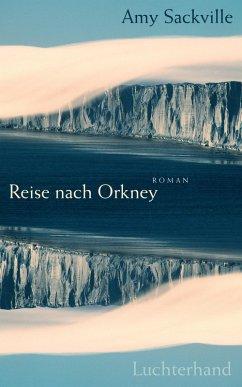 Reise nach Orkney (eBook, ePUB) - Sackville, Amy