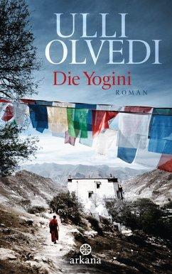 Die Yogini (eBook, ePUB) - Olvedi, Ulli