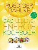 Das Lebensenergie-Kochbuch (eBook, ePUB)