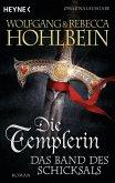 Die Templerin - Das Band des Schicksals / Die Templer Saga Bd.6 (eBook, ePUB)