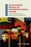 An Economic History of Twentieth-Century Europe: Economic Regimes from Laissez-Faire to Globalization