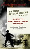 U.S. Army Special Forces Guide to Unconventional Warfare