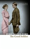 The Good Soldier: A Tale of Passion (Collins Classics) (eBook, ePUB)