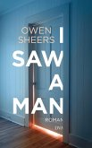 I Saw a Man (eBook, ePUB)