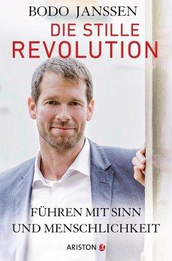 Die stille Revolution (eBook, ePUB) - Janssen, Bodo
