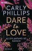 Aller Anfang ist küssen / Dare to love Bd.7 (eBook, ePUB)
