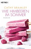 Wie Himbeeren im Sommer (eBook, ePUB)