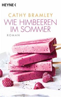 Wie Himbeeren im Sommer (eBook, ePUB) - Bramley, Cathy
