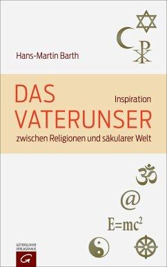 Das Vaterunser (eBook, ePUB) - Barth, Hans-Martin