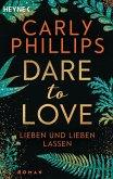 Lieben und lieben lassen / Dare to love Bd.5 (eBook, ePUB)