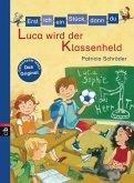 Luca wird der Klassenheld / Erst ich ein Stück, dann du Bd.31 (eBook, ePUB)