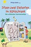 Sitzen zwei Elefanten im Kühlschrank - Die schönsten Sommerwitze (eBook, ePUB)