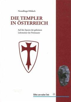 Die Templer in Österreich (eBook, ePUB) - Neundlinger, Ferdinand; Müksch, Manfred