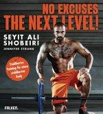 No Excuses: The next Level! (eBook, ePUB)